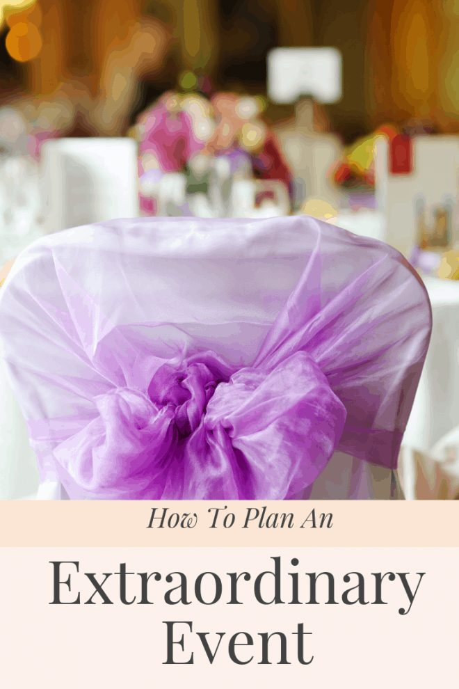 How to Have an Extraordinary Event