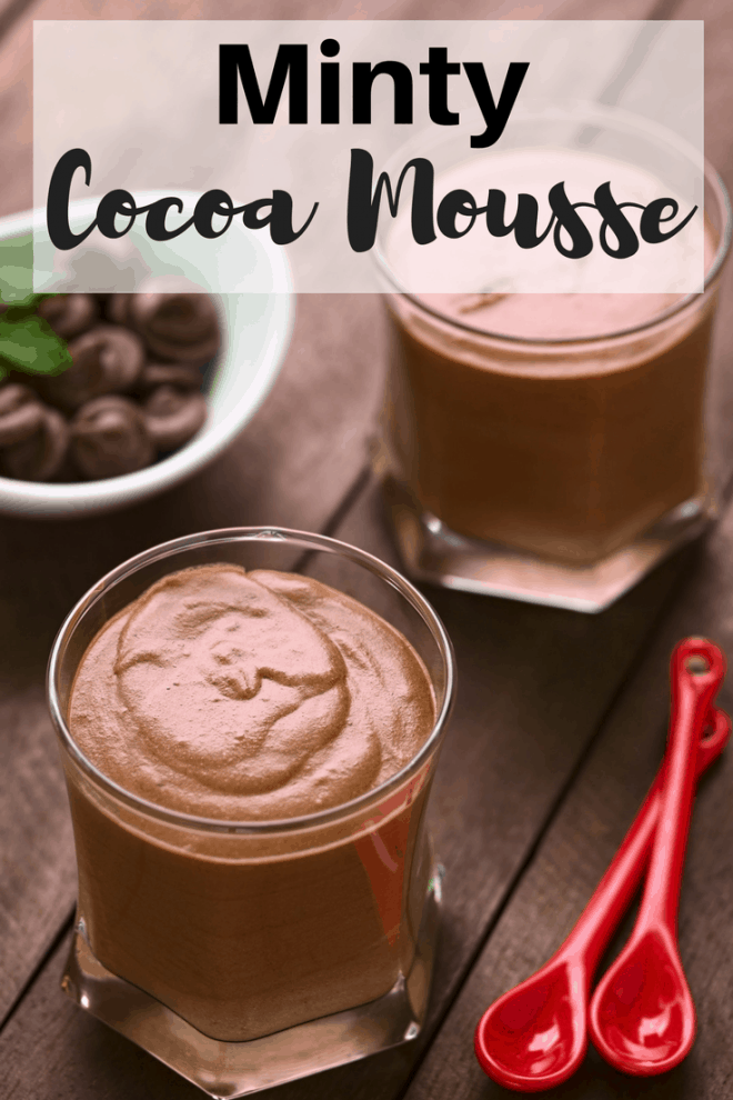 Minty Cocoa Mousse is light, refreshing and delicious. The smooth chocolate is lightly kissed by a touch of mint. It's the perfect ending to a satisfying meal.