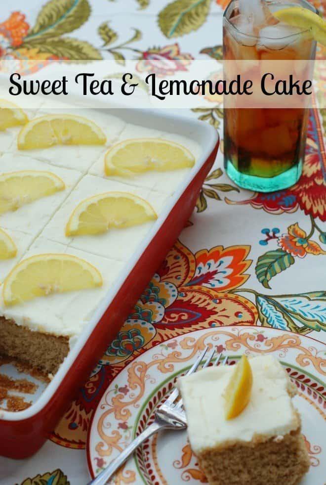 Lemon Dessert Recipes - Sweet Tea & Lemonade Cake