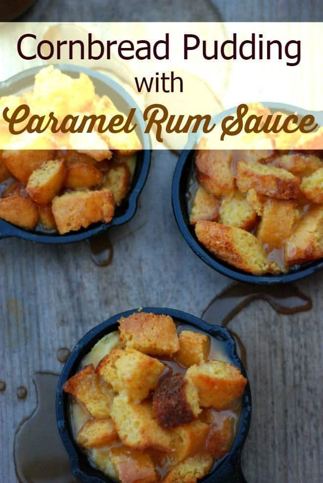 Cornbread Pudding with Caramel Rum Sauce