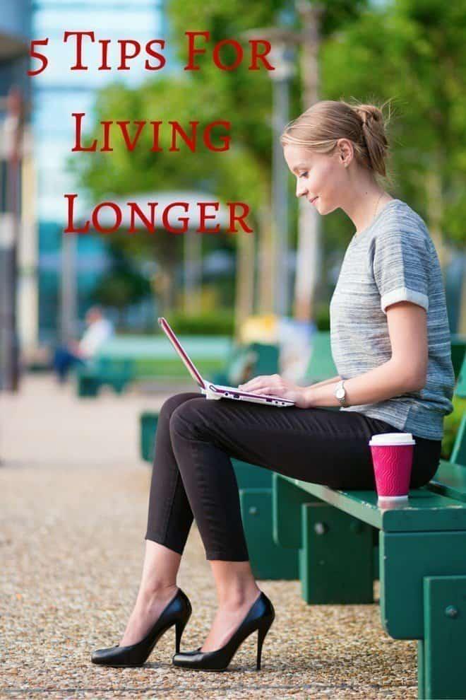 5 Tips for Living Longer
