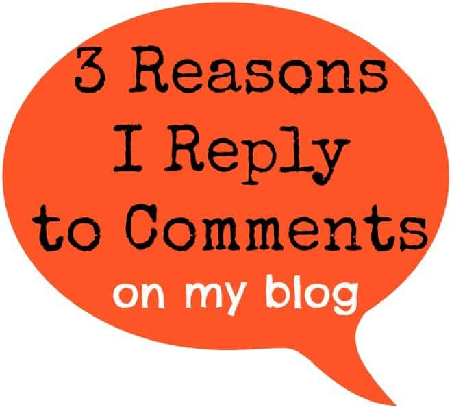 3 Reasons I Reply to Comments