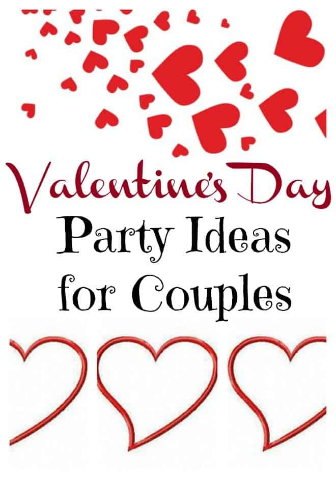 Valentine S Day Party Ideas For Couples An Alli Event