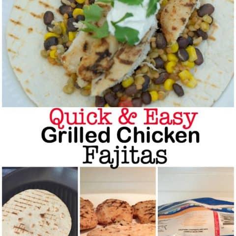 Quick & Easy Grilled Chicken Fajitas