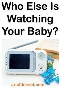 Who's Watching Your Baby?