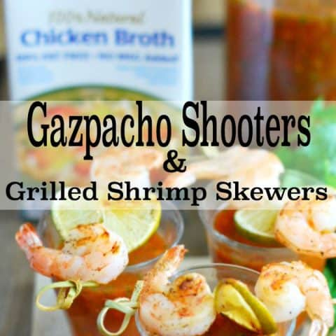 Gazpacho Shooters & Grilled Shrimp