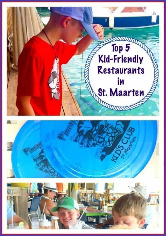Top 5 Kid Friendly Restaurants in St. Maarten