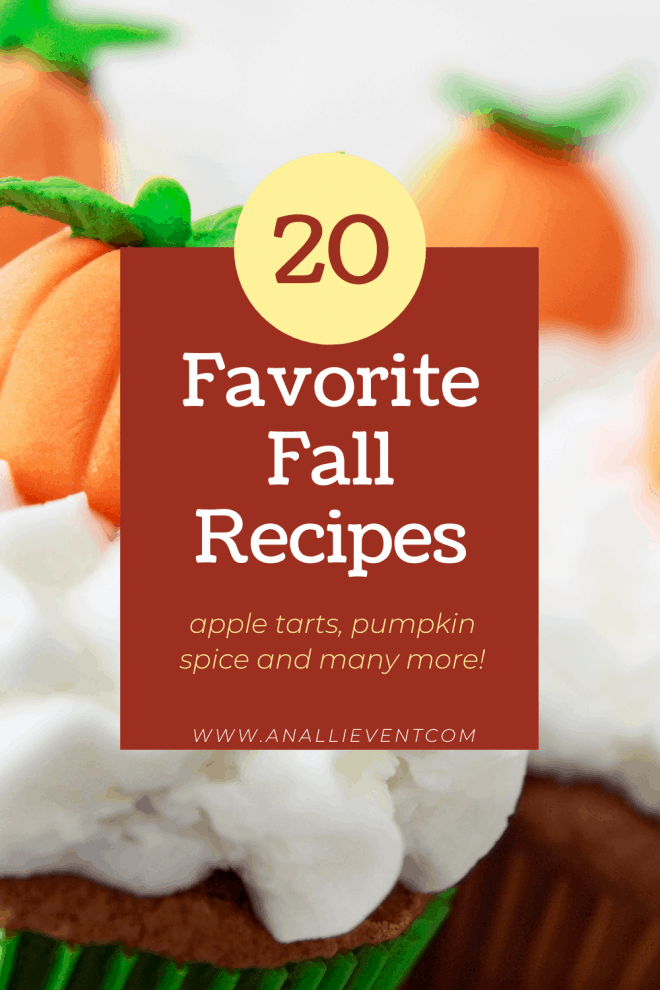 10 Favorite Fall Recipes Updated to 20! Background is pumpkin spice cupcakes