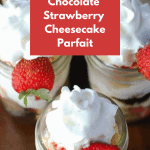 Chocolate Strawberry Cheesecake Parfait in small mason jars topped with whipped cream