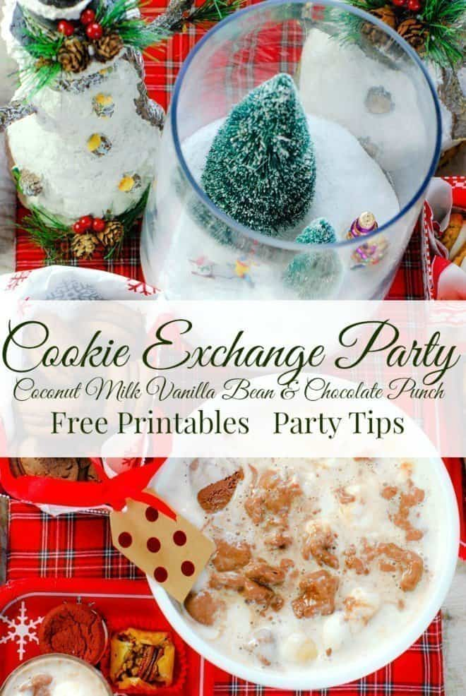 Tips for Hosting the best Cookie Exchange Party ever! Free printables, easy DIY centerpiece and the Dairy Free Coconut Vanilla Bean & Chocolate Punch.