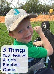 5 Things You Hear at a Kid's Baseball Game