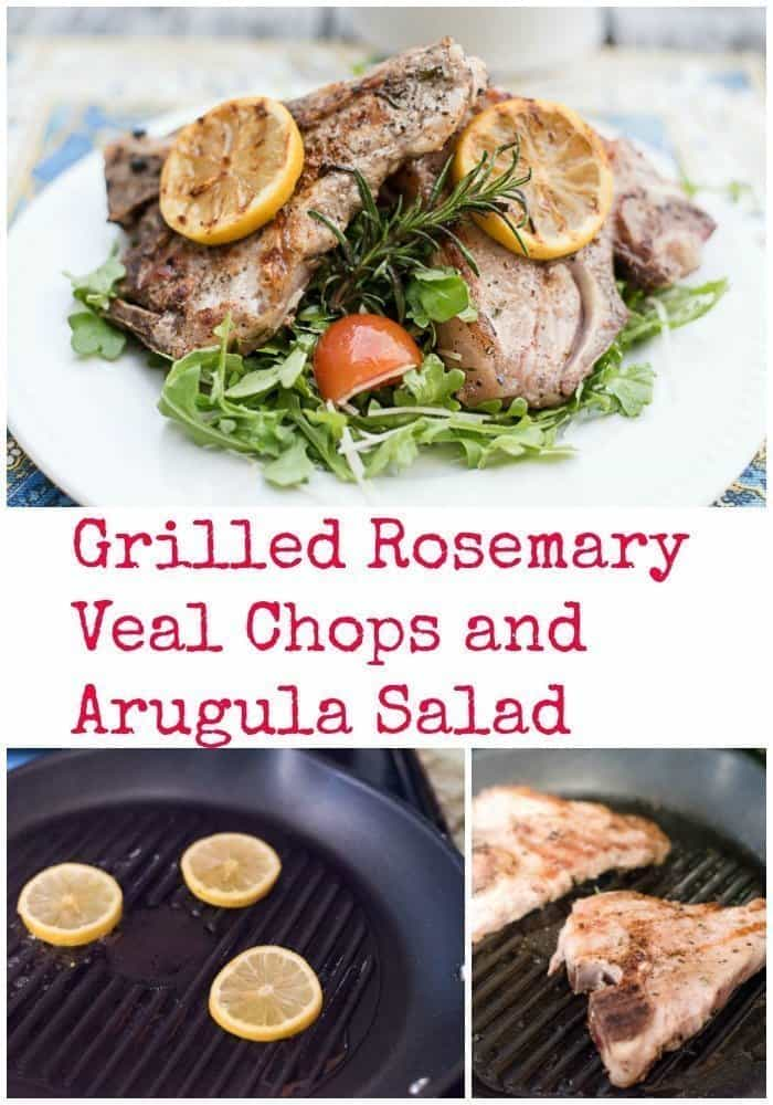 Grilled Rosemary Veal Chops and Arugula Salad - An Alli Event