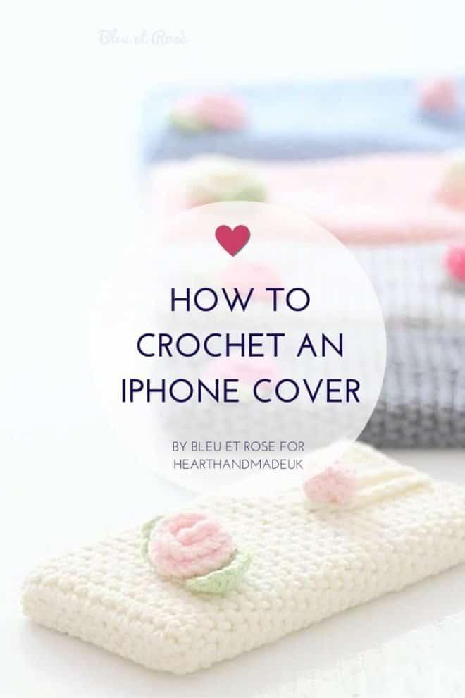 Crochet an iPhone Cover - DIY Sunday Showcase 05.01