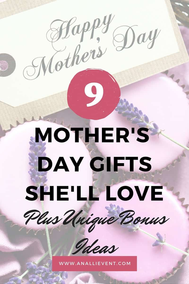 9 mother 39 s day gift ideas she 39 ll love an alli event for Gifts she ll love