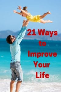 21 Ways to Improve Your Life