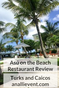 Asu on the Beach Review – Turks and Caicos