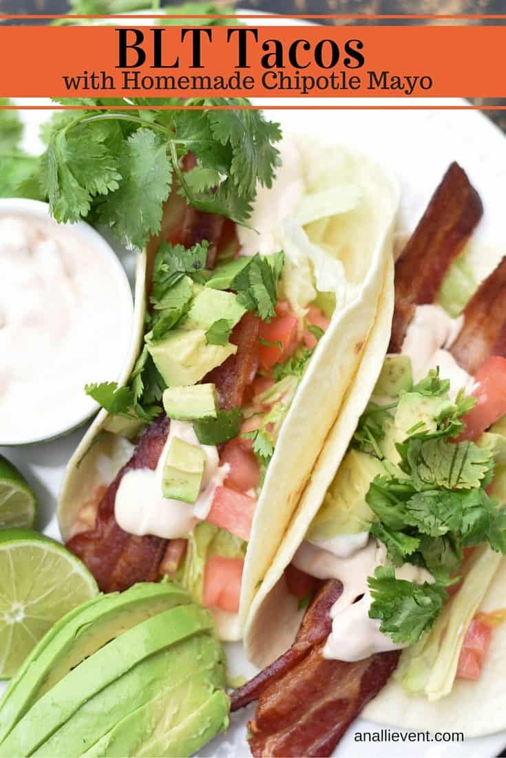 I kicked it up a notch when I took BLT's, ditched the bread and added a little spice. BLT Tacos with Chipotle Mayo are a family favorite at my house.