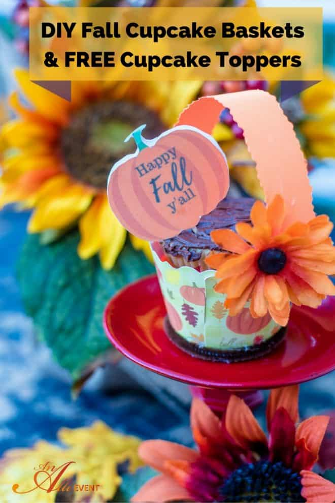 """These fall cupcake baskets are so cute and super easy to make. I've also included FREE printable """"Happy Fall Y'all"""" Cupcake Toppers. Just attach them to toothpicks and you're good to go. Click the photo to see how easy these baskets are to make or save it for later."""
