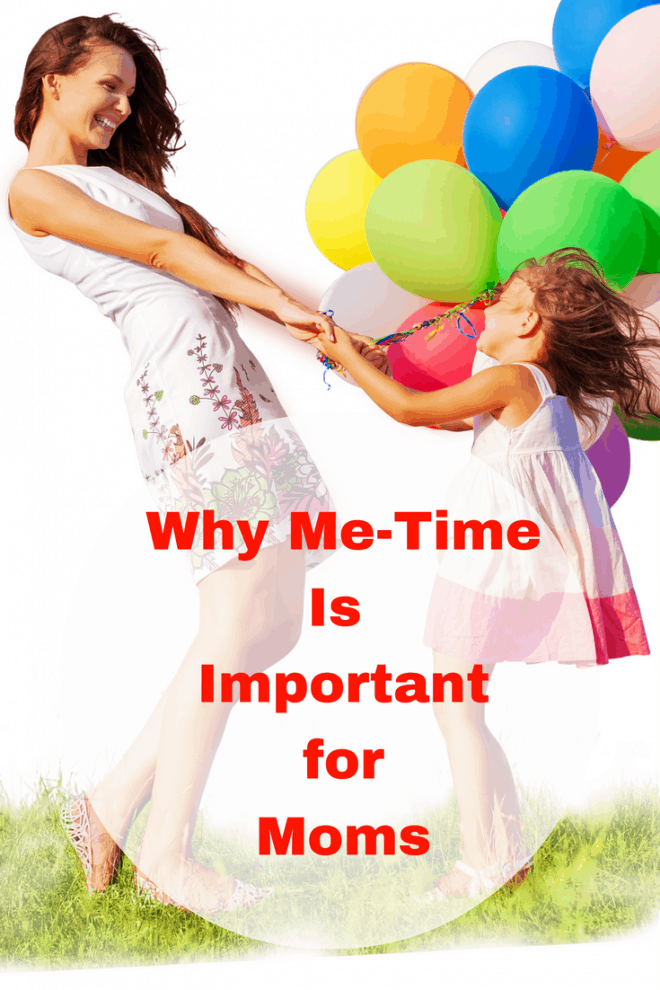 Why Me-Time is Important for Moms