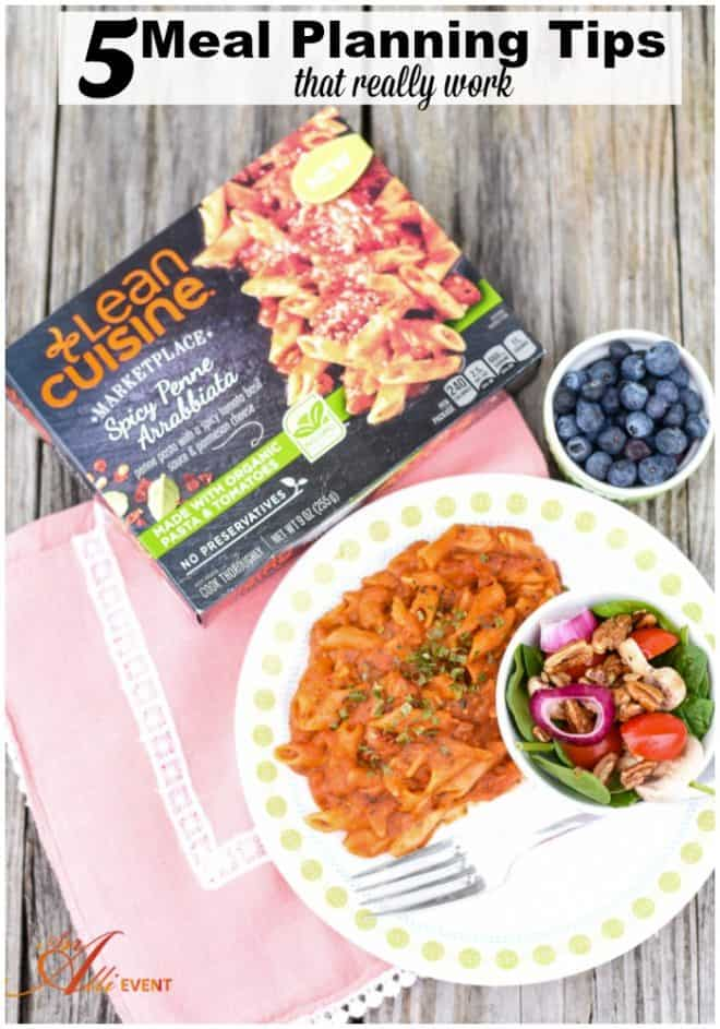 Are you tired of wondering what to eat for lunch or dinner when you have no time to cook? I finally came up with 5 tips for meal planning that really work. #ad #LeanCuisine