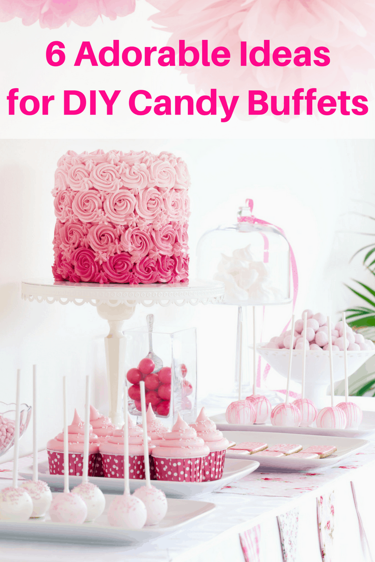 Six adorable ideas for diy candy buffets plus helpful tips an alli diy candy buffets watchthetrailerfo