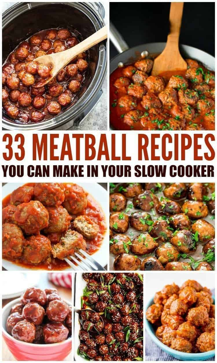33 Meatball Recipes You Can Make In Your Slow Cooker An