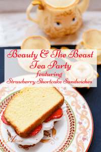 Pineapple-Shaped Tea Sandwiches and Beauty and the Beast Tea Party featuring Strawberry Shortcake Sandwiches