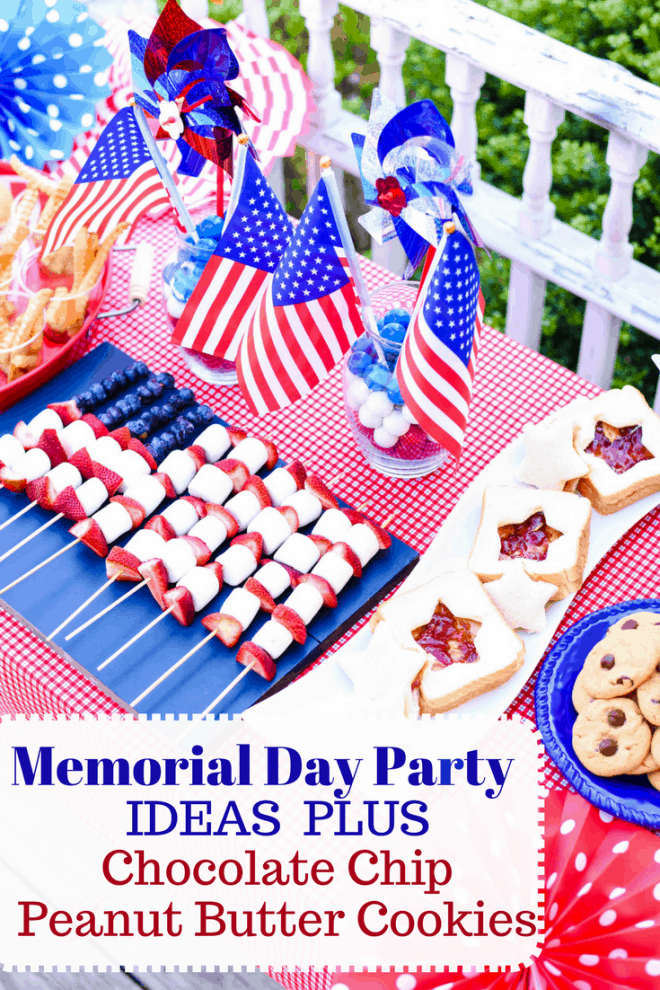 Memorial Day Party Ideas featuring Easy Chocolate Chip Peanut Butter Cookies recipe and everything you need to throw your own Memorial Day or 4th of July Party!