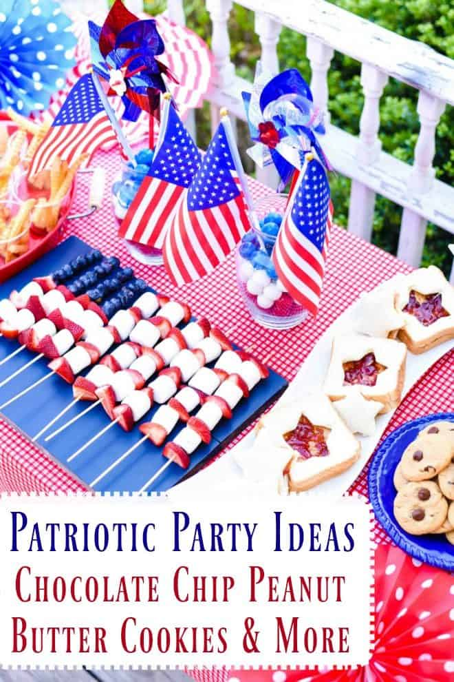 Chocolate Chip Peanut Butter Cookies and Patriotic Party Ideas