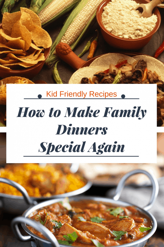 Looking for ways to make family dinners special again? Check out these tips and recipes!