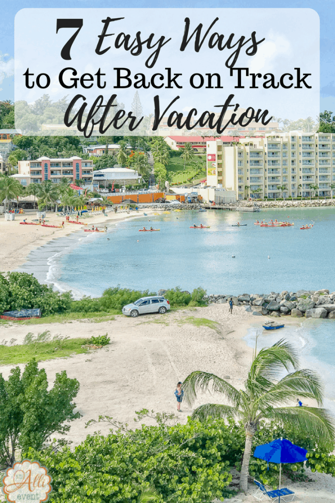 Do you find it hard to get back on track after vacation? These 7 Ways to Get Healthy After Vacation are easy to implement daily. As an added bonus, I have a FREE printable of my favorite motivation quotes.