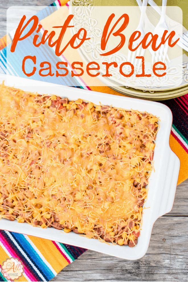 Cheesy Pinto Bean Casserole is the perfect side dish when you are grilling out. When you need an easy, delicious side dish, this is it.