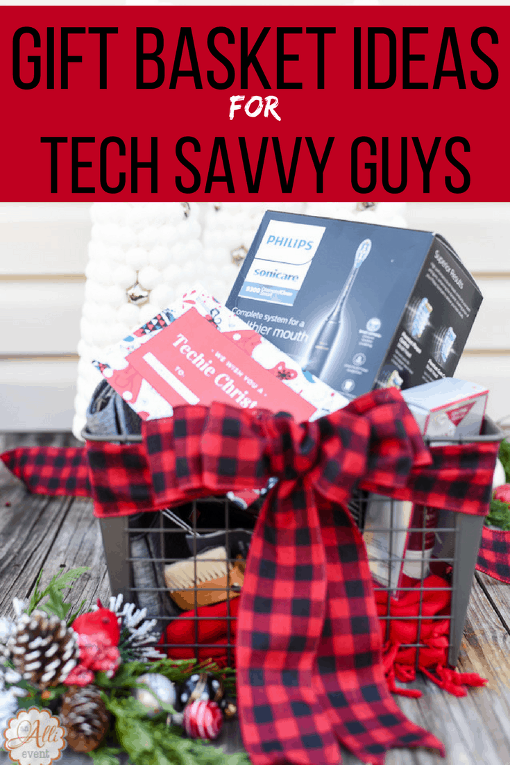 Christmas Gifts For Techies.How To Create A Gift Basket For Tech Savvy Guys An Alli Event