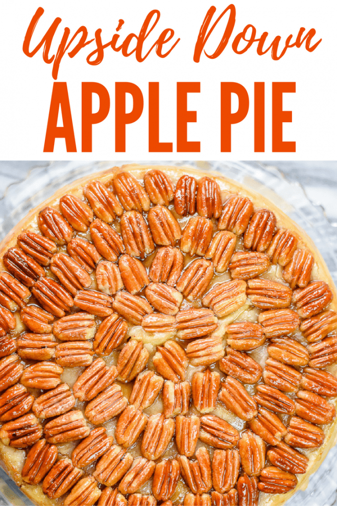 Upside Down Apple Pie starts with a layer of pecan halves in the bottom of the pie pan, under the bottom crust. When you turn it out, the pecans are on top of this delicious apple pie.