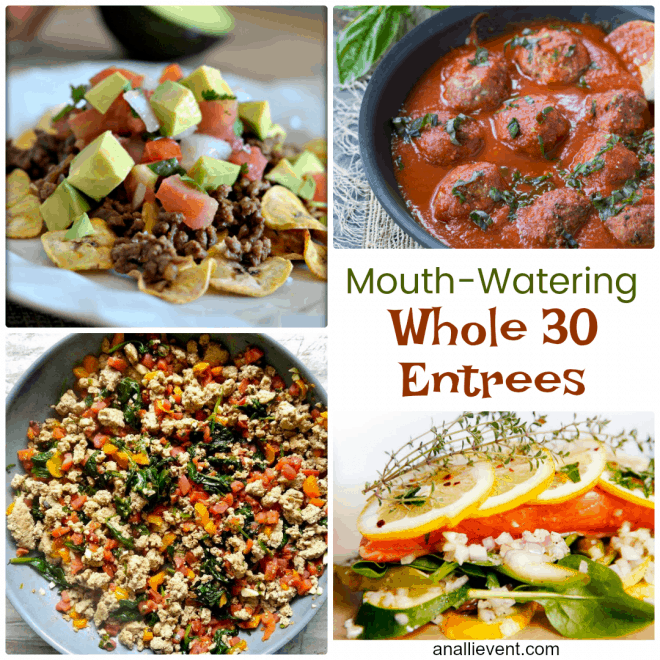 Mouth Watering Whole 30 Entrees