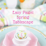 Pastel Spring Tablescape featuring a pink bowl on green rimmed plate and pastel table cover