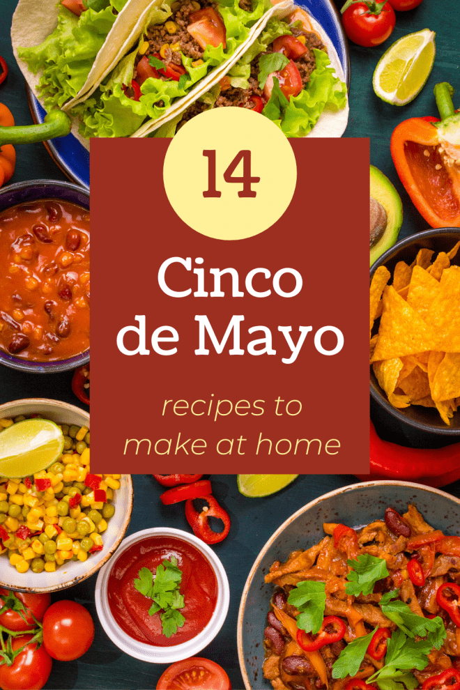 Mexican Food - Cinco de Mayo Recipes