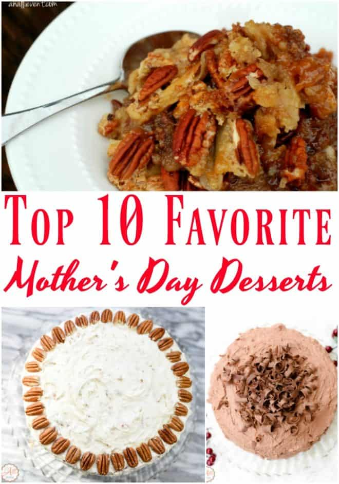 Top 10 Favorite Desserts for Mother's Day