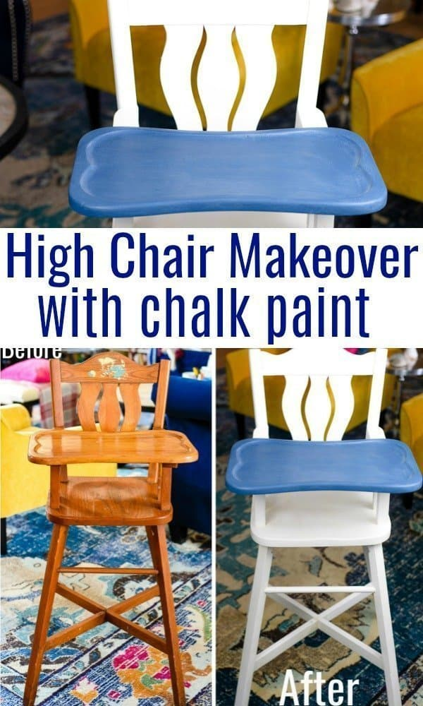 High Chair Makeover with Chalk paint