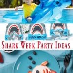 Shark Week Party Ideas