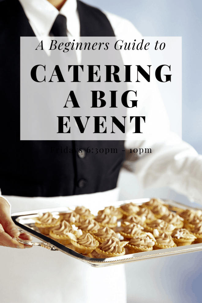 A beginners guide to catering a big event