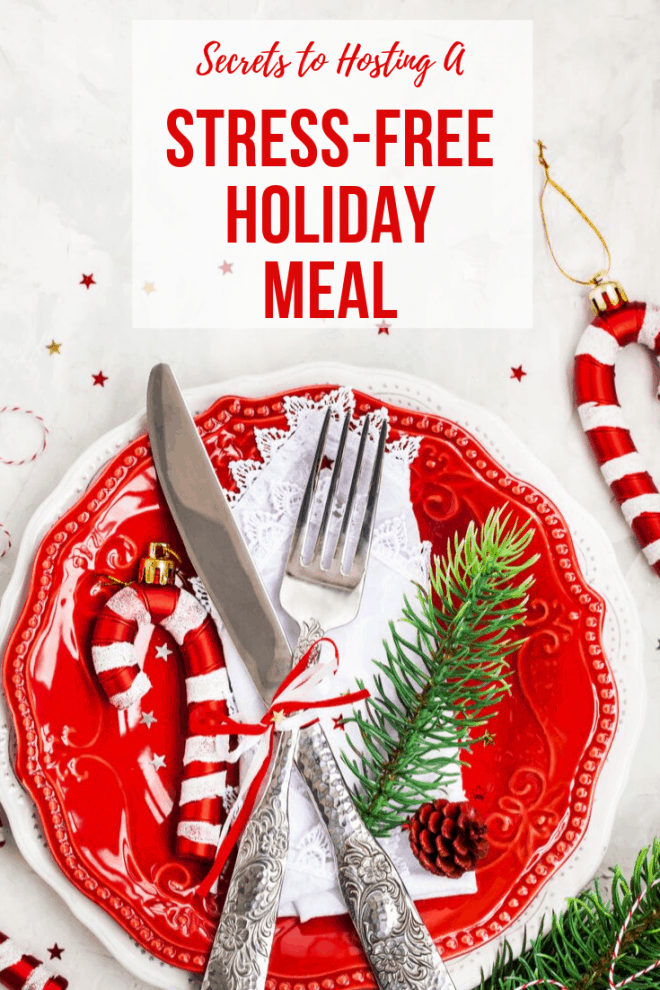 how to have a stress-free holiday meal