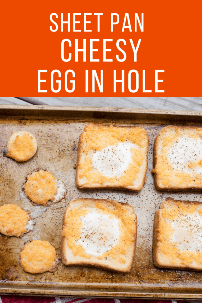 Sheet Pan Cheesy Egg In Hole
