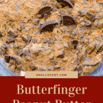 Butterfinger Peanut Butter Cup Trifle in Glass Bowl