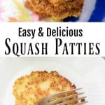 squash patties in blue plate plus one serving on white plate
