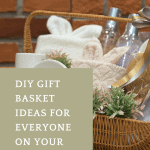 DIY Gift Basket Ideas featuring a gift basket filled with spa items